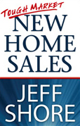 New Home Sales Training Product - Tough Market New Home Sales