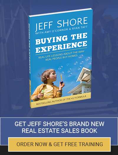 Jeff Shore New Home Sales Strategies: Buying The Experience