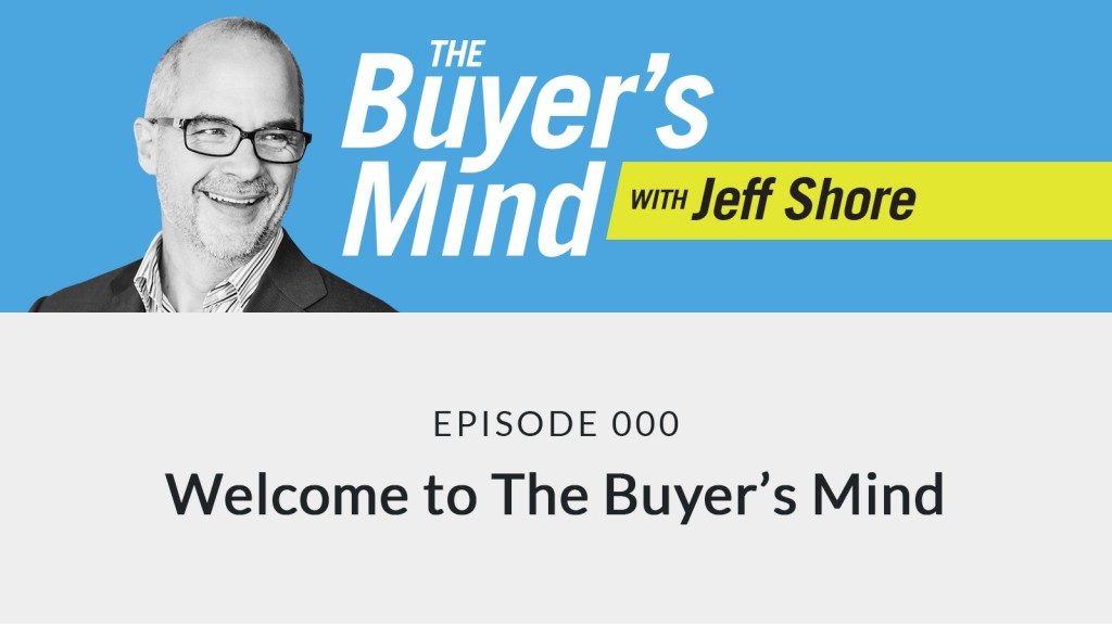 Podcast 000 - Welcome to The Buyer's Mind