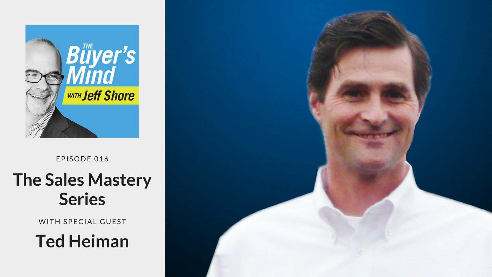 Episode #016: The Sales Mastery Series - Selling to the Power ...