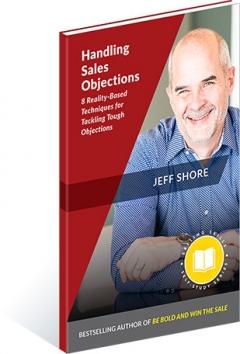 Jeff Shore's Handling Sales Objections Book