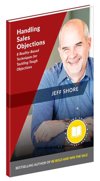 Jeff Shore's Handling Sales Objections Book