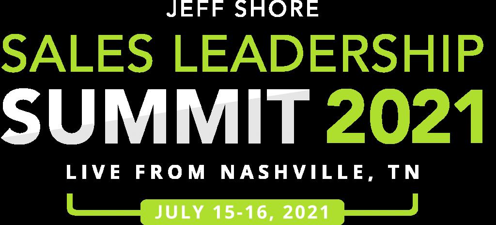 Jeff Shore Sales Leadership Summit 2021