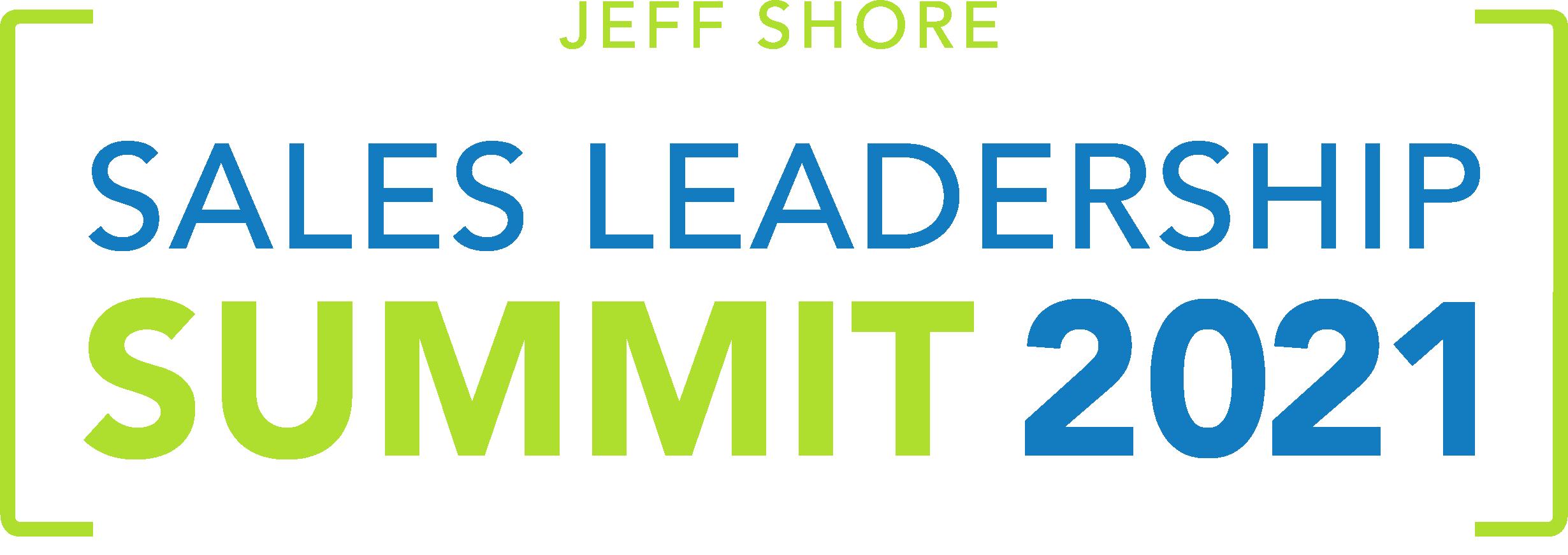 Jeff Shore's Sales Leadership Summit