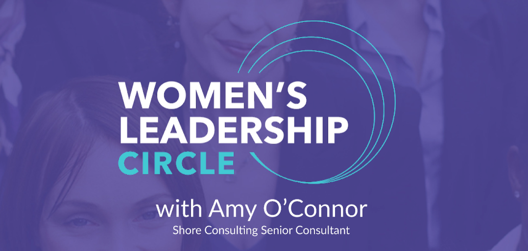 Women's Leadership Circle with Amy O'Connor